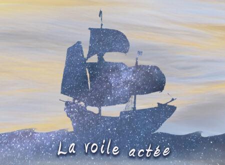 « La voile actée », Claude Gagné